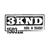 3KND Kool 'n' Deadly 1503 AM